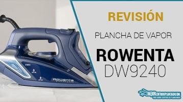 Plancha de Vapor Rowenta DW9240